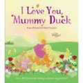 I Love You Mummy Duck