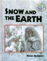 Snow And The Earth (science Of Weather)