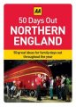 50 Days Out Northern England (aa 50 Days Out Boxed Cards) / Aa Publishing