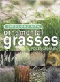 Gardening With Ornamental Grasses / Grounds Roger