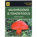 Spotter Guide Mushroom & Toadstools (aa Spotter Guides)