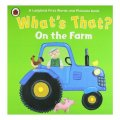 Whats That? On The Farm A Ladybird First Words And Pictures Book (ladybird First Words & Picture) / Ladybird Books Staff
