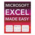 Microsoft Excel Made Easy / Rob Hawkins