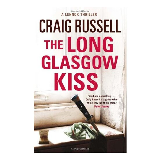 The Long Glasgow Kiss: A Lennox Thriller 9781847249692 | eBay